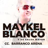 MAYKEL BLANCO EN CONCIERTO VIP CENTRO DE CONVENCIONES BARRANCO ARENA - BARRANCO - LIMA