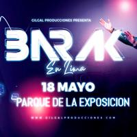 CONCIERTO BARAK PARQUE DE LA EXPOSICION - LIMA