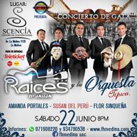 Raices de Jauja y la Orquesta Tipica CENTRO DE CONVENCIONES SCENCIA DE LA MOLINA - LA MOLINA - LIMA