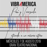 VIBRAMERICA: PERÚ Y VENEZUELA LATIENDO A UN MISMO GRAN TEATRO NACIONAL - SAN BORJA - LIMA
