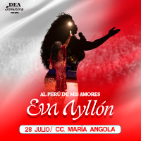 EVA AYLLON: AL PERU DE MIS AMORES CENTRO DE CONVENCIONES MARIA ANGOLA - MIRAFLORES - LIMA