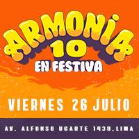 ARMONIA 10 EN FESTIVA CENTRO DE CONVENCIONES FESTIVA - LIMA
