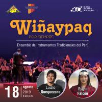 WIÑAYPAQ , POR SIEMPRE GRAN TEATRO NACIONAL - SAN BORJA - LIMA