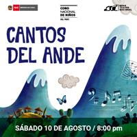 CANTOS DEL ANDE 2019 GRAN TEATRO NACIONAL - SAN BORJA - LIMA