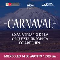 CARNAVAL ANIVERSARIO DE AREQUIPA GRAN TEATRO NACIONAL - SAN BORJA - LIMA