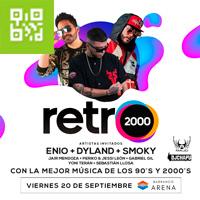 RETRO2000 ENIO + DYLAND + SMOKY BARRANCO ARENA - BARRANCO - LIMA