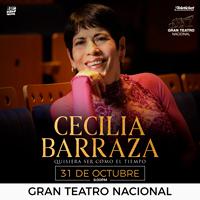 CECILIA BARRAZA - QUISIERA SER COMO EL TIEMPO GRAN TEATRO NACIONAL - SAN BORJA - LIMA