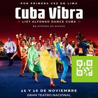 CUBA VIBRA - LIZT ALFONSO DANCE CUBA GRAN TEATRO NACIONAL - SAN BORJA - LIMA