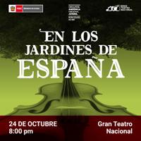 EN LOS JARDINES DE ESPAÑA GRAN TEATRO NACIONAL - SAN BORJA - LIMA