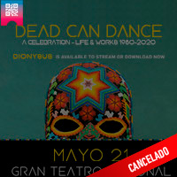 DEAD CAN DANCE-A CELEBRATION-LIFE & WORKS GRAN TEATRO NACIONAL - SAN BORJA - LIMA