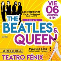 THE BEATLES & QUEEN TEATRO FENIX DE AREQUIPA - AREQUIPA