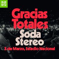 SODA STEREO: GRACIAS TOTALES ESTADIO NACIONAL - LIMA