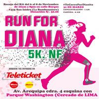 RUN FOR DIANA 5K NF AV AREQUIPA CDRA 5 - ESQ. PARQUE WASHINGTON - LIMA