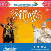 ALMUERZO SHOW ESPECTACULAR 2018 BRISAS DEL TITICACA - LIMA