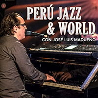 Perú Jazz & World con Jose Luis Madueño COCODRILO VERDE - LIMA