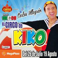EL CIRCO DE KIKO  CARLOS VILLAGRAN C.C. MEGA PLAZA (FRENTE A RIPLEY MAX) - LIMA