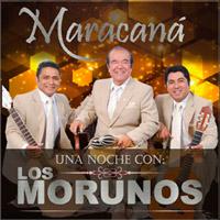 UNA NOCHE CON LOS MORUNOS MARACANA CENTRO DE CONVENCIONES - LIMA