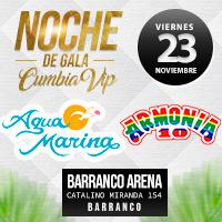 NOCHE DE GALA CUMBIA VIP CENTRO DE CONVENCIONES BARRANCO ARENA - BARRANCO - LIMA
