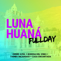 FULL DAY LUNAHUANA - CERRO AZUL 2019 5:00 AM REUNION EN PUERTA PRINCIPAL PLAZA NORTE - LIMA