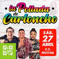 LA POLLADA DE CARLONCHO EN VIVO CENTRO DE CONVENCIONES FESTIVA - LIMA