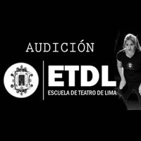 PROSPECTO DE ADMISIÓN - PROGRAMA DE BECAS ETDL TEATRO DE LIMA - MAGDALENA DEL MAR - LIMA