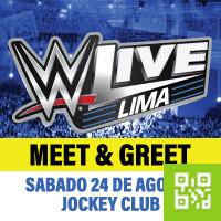 MEET & GREET - WWE LIVE LIMA JOCKEY CLUB DEL PERÚ - SANTIAGO DE SURCO - LIMA