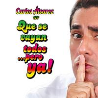 CARLOS ALVAREZ - QUE SE VAYAN TODOS TEATRO CANOUT - MIRAFLORES - LIMA