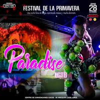 PARADISE LGTB - FESTIVAL DE LA PRIMAVERA 2019 CENTRO DE CONVENCIONES COCOS - LINCE - LIMA