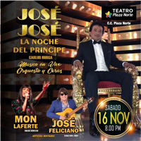 JOSE JOSE: LA NOCHE DEL PRINCIPE TEATRO PLAZA NORTE - INDEPENDENCIA - LIMA