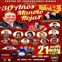 30 ANIVERSARIO MANOLO ROJAS - POR HUMOR AL PERÚ BIANCA - BARRANCO - LIMA