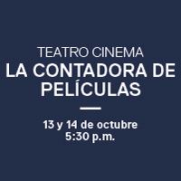 LA CONTADORA DE PELÍCULAS GRAN TEATRO NACIONAL - SAN BORJA - LIMA