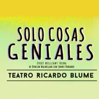 SÓLO COSAS GENIALES TEATRO RICARDO BLUME - JESUS MARIA - LIMA