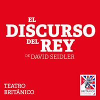 EL DISCURSO DEL REY - DE DAVID SEIDLER TEATRO BRITANICO - MIRAFLORES - LIMA