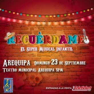 DEVOLUCION:RECUERDAME - AREQUIPA TEATRO MUNICIPAL AREQUIPA - AREQUIPA