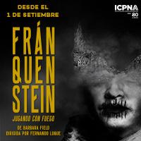 FRANQUENSTEIN JUGANDO CON FUEGO DE BARBARA FIELD AUDITORIO ICPNA MIRAFLORES - MIRAFLORES - LIMA