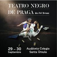 TEATRO NEGRO DE PRAGA - LO MEJOR DEL TEATRO NEGRO AUDITORIO SANTA URSULA - LIMA