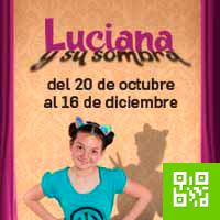 LUCIANA Y SU SOMBRA TEATRO DE CAMARA CENTRO CULTURAL EL OLIVAR - SAN ISIDRO - LIMA