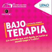 BAJO TERAPIA TEATRO VICTOR RAUL LOZANO IBAÑEZ - TRUJILLO - TRUJILLO