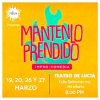 MANTENLO PRENDIDO TEATRO DE LUCIA - MIRAFLORES - LIMA