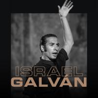 ISRAEL GALVAN - LA EDAD DE ORO GRAN TEATRO NACIONAL - SAN BORJA - LIMA
