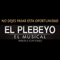 EL PLEBEYO - AREQUIPA TEATRO MUNICIPAL DE AREQUIPA - AREQUIPA