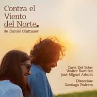 CONTRA EL VIENTO DEL NORTE DE DANIEL GLATTAUER CENTRO CULTURAL EL OLIVAR DE SAN ISIDRO - SAN ISIDRO - LIMA