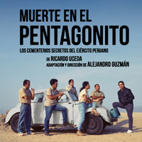 Muerte en El Pentagonito TEATRO ALIANZA FRANCESA DE LIMA - MIRAFLORES - LIMA