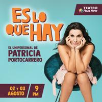 PATRICIA PORTOCARRERO EN: ES LO QUE HAY TEATRO PLAZA NORTE - INDEPENDENCIA - LIMA