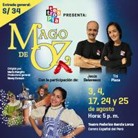 EL MAGO DE OZ TEATRO FEDERICO GARCIA LORCA DEL CENTRO ESPAÑOL  D - JESUS MARIA - LIMA