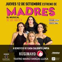 AVANT PREMIERE MADRES A BENEFICIO DE KUSIMAYO TEATRO MARIO VARGAS LLOSA - SAN BORJA - LIMA