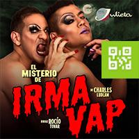 EL MISTERIO DE IRMA VAP TEATRO JULIETA - MIRAFLORES - LIMA