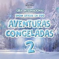 AVENTURAS CONGELADAS 2 - CONQUISTA TUS SUEÑOS CENTRO DE CONVENCIONES BOLIVAR - PUEBLO LIBRE (MAGDAL - LIMA