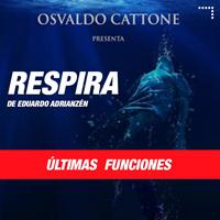 OSVALDO CATTONE PRESENTA RESPIRA DE EDUARDO A TEATRO MARSANO - MIRAFLORES - LIMA