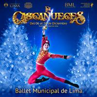 CASCANUECES - BALLET MUNICIPAL TEATRO MUNICIPAL DE LIMA - LIMA